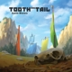 O.S.T.-TOOTH & TAIL