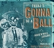 VARIOUS-THERE'S GONNA BE A BALL - ROCK'N'ROLL ESPANOL