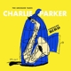 PARKER, CHARLIE-UNHEARD BIRD: THE UNISSUED TAKES
