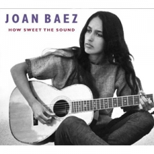 BAEZ, JOAN-HOW SWEET THE SOUND..