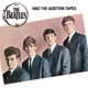 BEATLES-1962 THE AUDITION TAPES