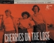 VARIOUS-CHERRIES ON THE LOSE VOL.3 - 28 FIRST RECORDINGS