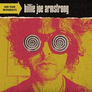 ARMSTRONG, BILLIE JOE-NO FUN MONDAYS