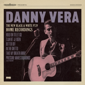 VERA, DANNY-NEW BLACK AND WHITE PT.IVPT.IV - HOME RECORDINGS