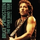 SPRINGSTEEN, BRUCE-VOL.2; THE OTHER BAND TOUR