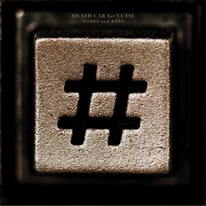 DEATH CAB FOR CUTIE-CODES AND KEYS -HQ-