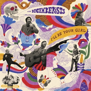 DECEMBERISTS-I'LL BE YOUR GIRL