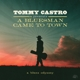 CASTRO, TOMMY-A BLUESMAN CAME TO TOWN - A BLU...