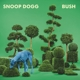 SNOOP DOGG-BUSH -COLOURED-