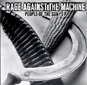 RAGE AGAINST THE MACHINE-PEOPLE OF THE SUN =10'=