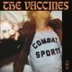 VACCINES-COMBAT SPORTS -COLOURED-