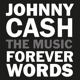 CASH, JOHNNY.=TRIB=-FOREVER WORDS