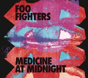 FOO FIGHTERS-MEDICINE AT MIDNIGHT