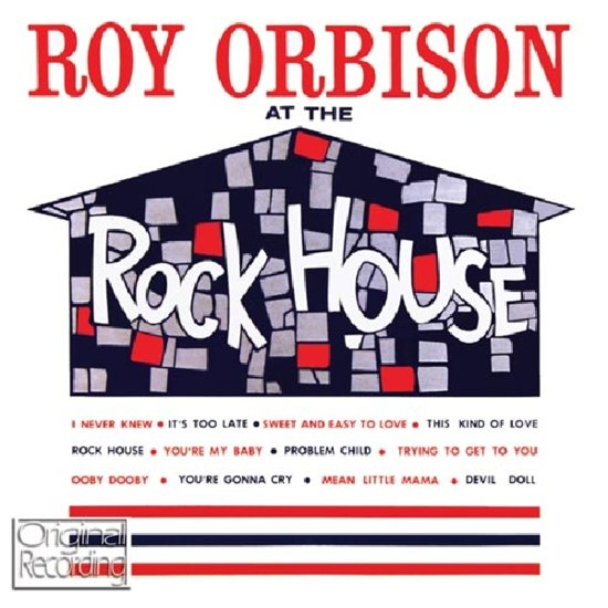 ORBISON, ROY-AT THE ROCKHOUSE