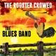 BLUES BAND-ROOSTER CROWED -DIGI-