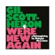 SCOTT-HERON, GIL/MAKAYA M-WE'RE NEW AGAIN