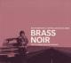 VARIOUS-BRASS NOIR