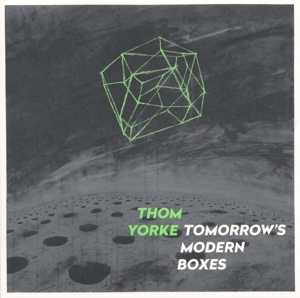YORKE, THOM-TOMORROW'S MODERN BOXES
