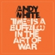 WHITE, ANDY-TIME IS A.. -REISSUE-