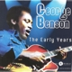 BENSON, GEORGE-EARLY YEARS