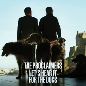PROCLAIMERS-LET'S HEAR IT FOR THE..