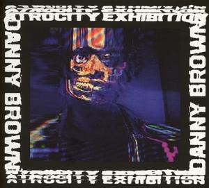BROWN, DANNY-ATROCITY EXHIBITION