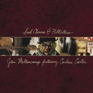 MELLENCAMP, JOHN-SAD CLOWNS & HILLBILLIES