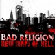 BAD RELIGION-NEW MAPS OF HELL