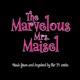 O.S.T.-MARVELOUS MRS MAISEL