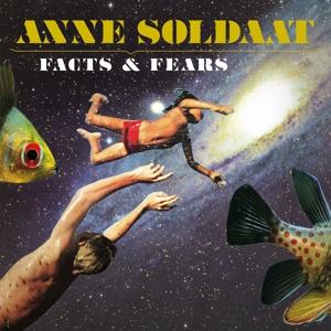 SOLDAAT, ANNE-FACTS & FEARS