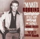 ROBBINS, MARTY-GUNFIGHTER BALLADS AND TRAIL SONGS