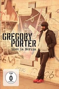 PORTER, GREGORY-LIVE IN BERLIN