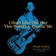GUTHRIE, WOODY-I DON'T LIKE THE.. -RSD-