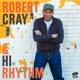 CRAY, ROBERT-ROBERT CRAY & HI RHYTHM