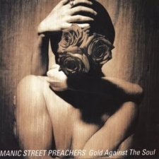 MANIC STREET PREACHERS-GOLD AGAINST THE SOUL
