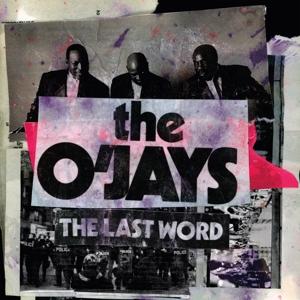 O'JAYS-LAST WORD