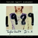 SWIFT, TAYLOR-KARAOKE 1989 -CD+DVD-
