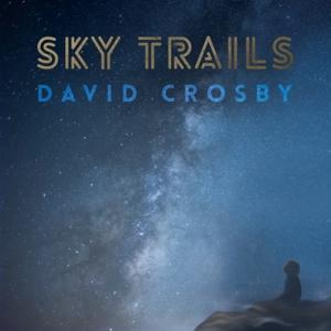 CROSBY, DAVID-SKY TRAILS