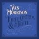 MORRISON, VAN-THREE CHORDS TRUTH -SILVER VINY...