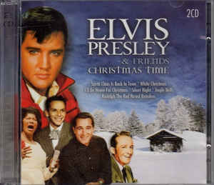 PRESLEY, ELVIS & FRIENDS-CHRISTMAS TIME