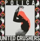 POLICA-UNITED CRUSHERS -LTD-