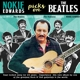 EDWARDS, NOKIE-PICKS ON THE BEATLES