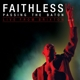 FAITHLESS-PASSING THE.. -CD+DVD-