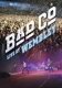 BAD COMPANY-LIVE AT WEMBLEY