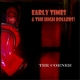 EARLY TIMES & THE HIGH RO-CORNER