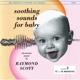 SCOTT, RAYMOND-SOOTHING SOUNDS..3