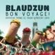 BLAUDZUN-BON VOYAGE!