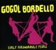 GOGOL BORDELLO-EARLY PARANORMALE