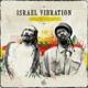 ISRAEL VIBRATION-REGGAE KNIGHTS