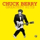 BERRY, CHUCK-GREATEST HITS